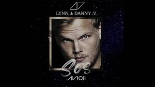 Avicii - SOS ft. Aloe Blacc  Remix By Lynn & Danny V