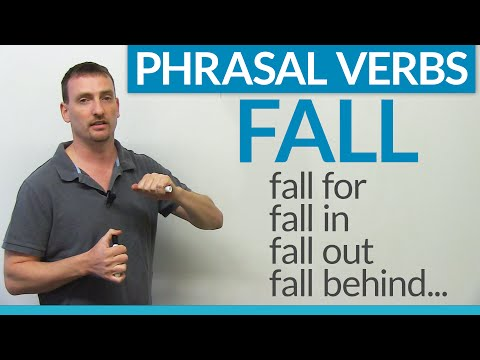 Phrasal Verbs – FALL: fall for, fall in, fall behind, fall through…