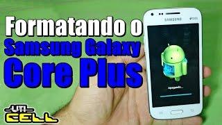 Formatando/Restaurando o Samsung Galaxy Core Plus SM-G3502
