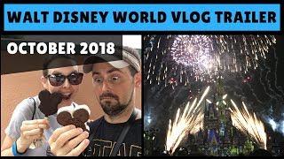 Walt Disney World Vlog Trailer | October 2018
