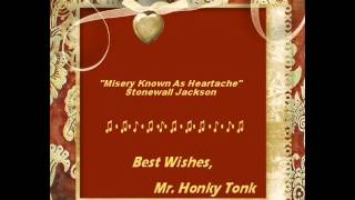 Watch Stonewall Jackson Misery Known As Heartache video