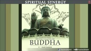 Divine Chants of Buddha By Hariharan