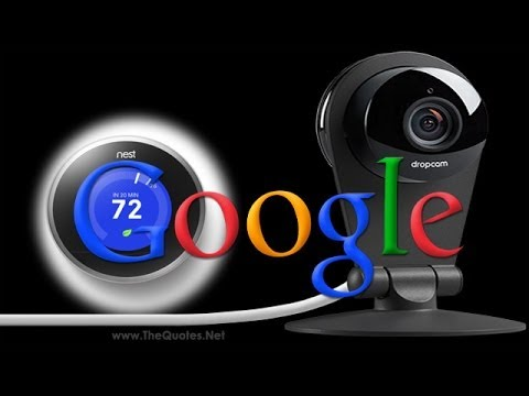 Google's Nest buys Home Monitoring Camera Company Dropcam for $555 Million