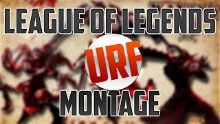 Urf Montage #1 - League of Legends