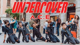 [KPOP IN PUBLIC] A.C.E (에이스) - UNDER COVER | Dance Cover by RStar (One Shot ver.)