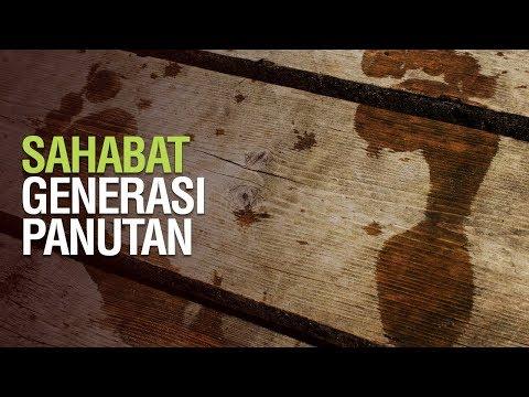 Sahabat adalah Generasi Panutan - Ustadz Khairullah Anwar Luthfi, Lc