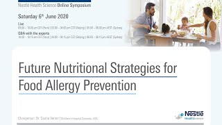 Online Symposium: Future Nutritional Strategies for Food Allergy Prevention