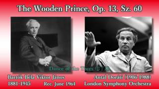 Bartók: The Wooden Prince, Doráti & LSO (1964) バルトーク かかし王子 ドラティ