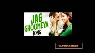 JAG GHUMIYA lyrics video - SULTAN (2016) full song
