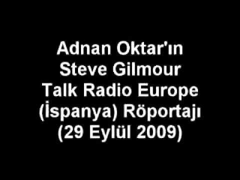 SN. ADNAN OKTAR'IN STEVE GILMOUR TALK RADIO EUROPE (İSPANYA) RÖPORTAJI (2009.09.29)