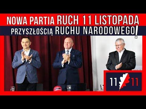 Nowa partia Ruch 11 Listopada przyszłością Ruchu Narodowego! Kowalski & Chojecki NA ŻYWO 13.11.2017