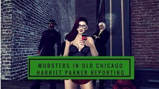 Harriet Parker meets Mobsters in Downtown old Chicago