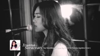 download lagu Isyana Sarasvati - Say Something A Great Big World gratis