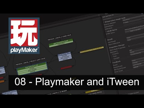 08 - Playmaker and iTween