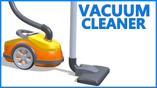 Vacuum Cleaner | Toys Animation | Children Videos | Poems For Kids