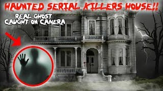 HAUNTED SERIAL KILLERS HOUSE! *REAL GHOST IN A HAUNTED MIRROR CAUGHT ON CAMERA* | MOE SARGI