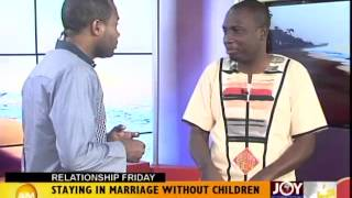 Staying in Marriage without Children - Relationship Friday (19-9-14)