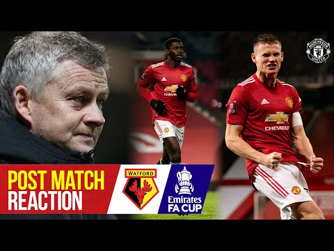 团子市Solskjaer& McTominay react to Watford win | 曼联 1-0 Watford | FA Cup