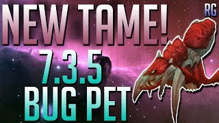 New Hunters Pet - Sentinel Bug - Patch 7.3.5 | World of Warcraft