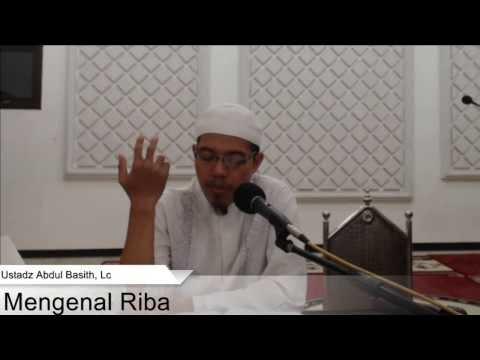 Kajian Fikih: Mengenal Riba - Ustadz Abdul Basith, Lc