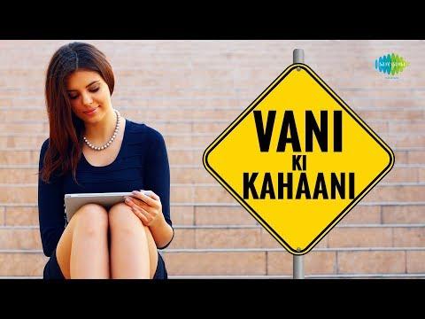 Storiyaan - Short Stories | Vani Ki Kahani | 6 Mins Story