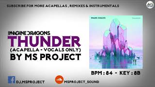Download Lagu Imagine Dragons - Thunder (Acapella - Vocals Only) Gratis STAFABAND