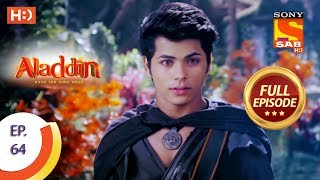 Aladdin  - Ep 64 - Full Episode - 13th November, 2018