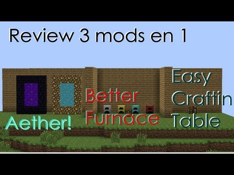 Minecraft 1.5.2 - Como instalar Aether mod.Better Furnace y Easy Crafting Table   review 3 en 1