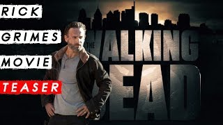 """RICK GRIMES MOVIE """"IN THEATERS ONLY"""" EXPLAINED"""