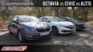 2019 Honda Civic vs Skoda Octavia vs Toyota Corolla Altis Comparison | Hindi | MotorOctane