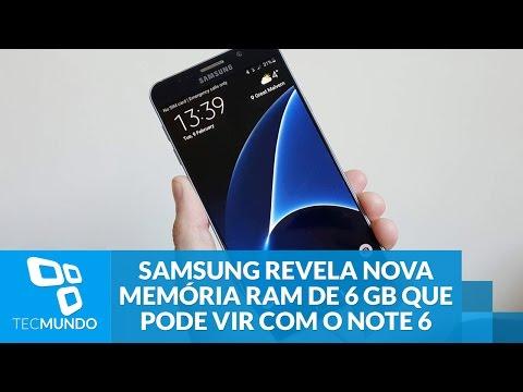 Samsung revela nova memória RAM de 6 GB que pode vir com o Galaxy Note 6