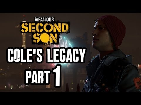 Infamous Second Son Walkthrough COLE'S LEGACY Part 1 - Gameplay Let's Play PS4
