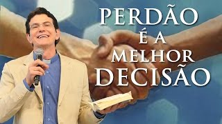Perdão é a melhor decisão - Pe. Reginaldo Manzotti (28/04/13)