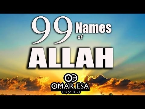 99 Names Of Allah (swt) Nasheed By Omar Esa video