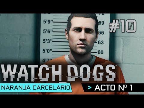 Watch Dogs | Guía Walkthrough Español | Acto 1 | Naranja Carcelario | Misión 9