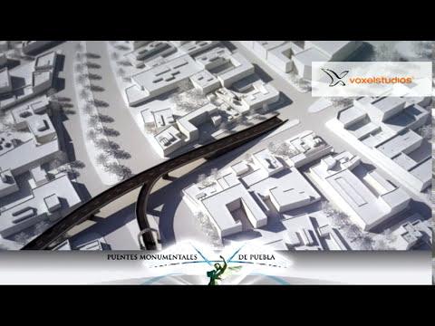 voxelstudios -- Puentes monumentales de Puebla