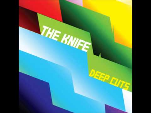 The Knife - You Make Me Like Charity