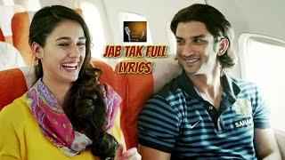 download lagu Jab Tak Lyrics With Full Song - M. S. gratis