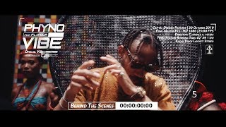 "PHYNO ft Flavour ""VIBE"" (Behindthescenes)"