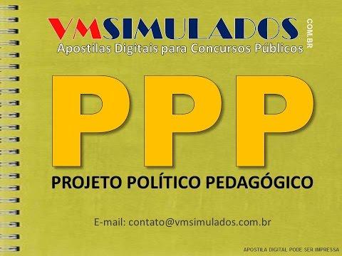 PPP - PROJETO POLÍTICO PEDAGÓGICO - SIMULADO  COM 50 QUEST...