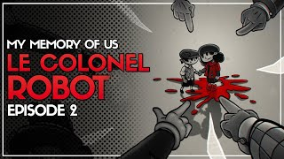 LE COLONEL ROBOT   My Memory of Us #2