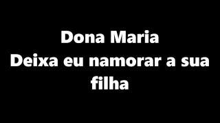 download musica Thiago Brava Ft Jorge - Dona Maria LETRA Deixa Eu Namorar a Sua Filha