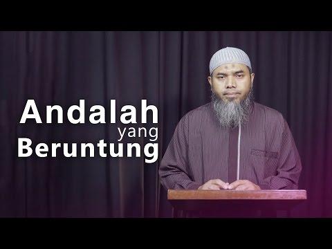 Kajian Ramadhan: Andalah Yang Beruntung - Ustadz Afifi Abdul Wadud, BA