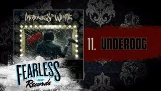 Watch Motionless In White Underdog video