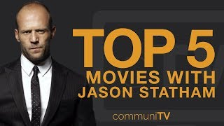 TOP 5: Jason Statham Movies