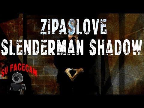 Slenderman Shadow su ZipasLove + facecccam ir sanatorijaaaaaa