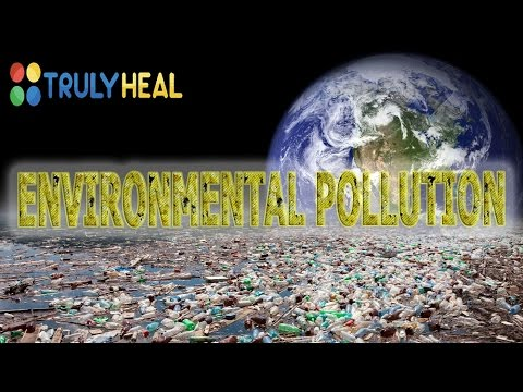 TRULY HEAL / ENVIRONMENTAL POLLUTION
