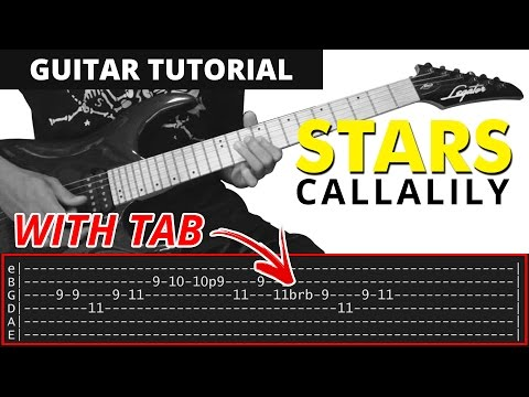 Stars - Callalily Guitar Tutorial + Solo (WITH TAB)