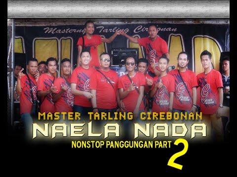 Naela Nada - Full Nonstop Panggungan Part 2 | Live Gebangkulon