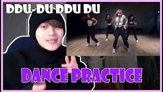 Reacting to BLACKPINK - 'DDU-DU DDU-DU' DANCE PRACTICE VIDEO (MOVING VER.)